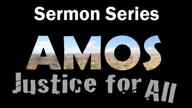 Amos sermon series